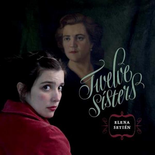 Elene Setine Twelve Sister