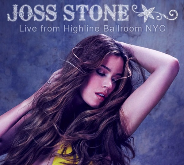 Joss Stone Live at Highline Ballroom