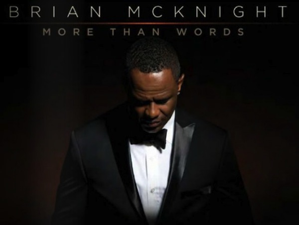 brian-mcknight-more-than-just-words-580x437