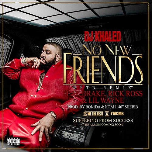 dj-khale-no-new-friends-drake-rick-ross