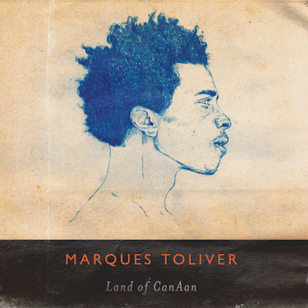 Marques_Toliver_-_Land_Of_CanAan