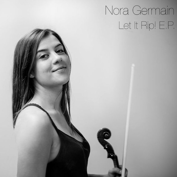 Nora Germain Let It Rip EP-kopia