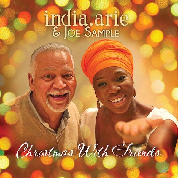 India.Arie Joe Sample Christmas With Friends
