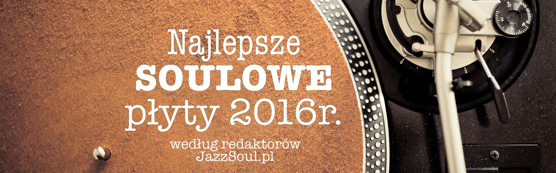 soul-podsumowanie 2016
