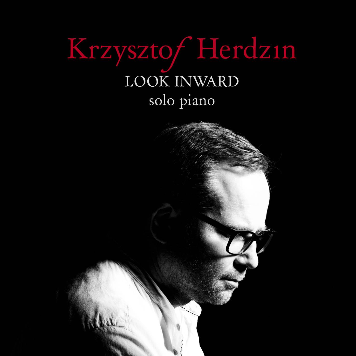 Look Inward. Solo Piano by Krzysztof Herdzin-okladka