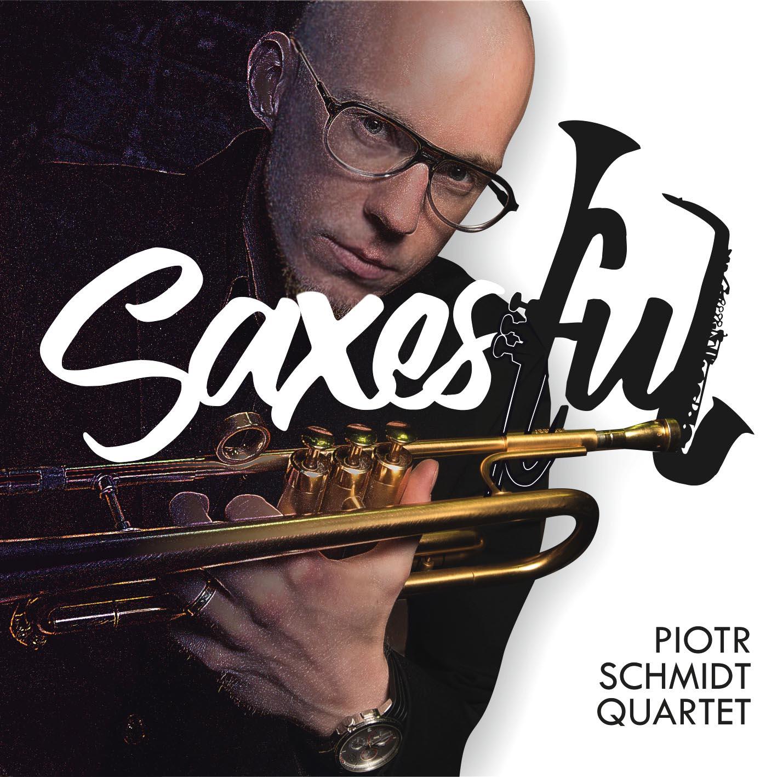 Piotr Schmidt Quartet - Saxesful Cover Front (1)