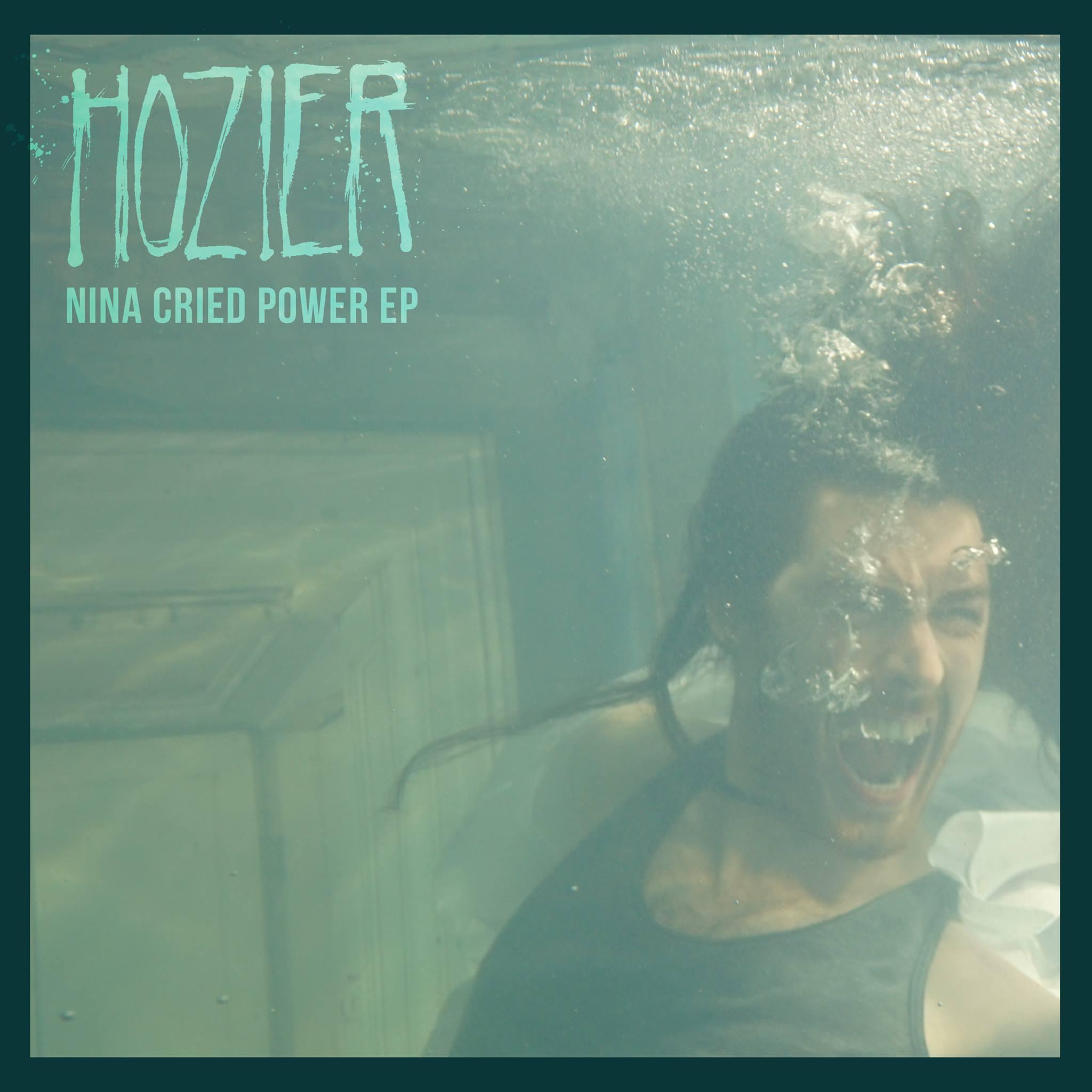 Hozier Nina Cried Power EP