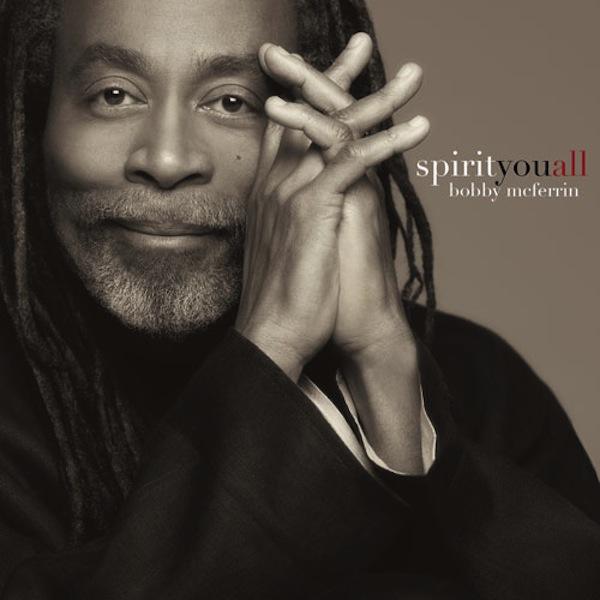 I Migliori Album del 2013 - Pagina 2 Bobby-mcferrin-spirityouall-cover