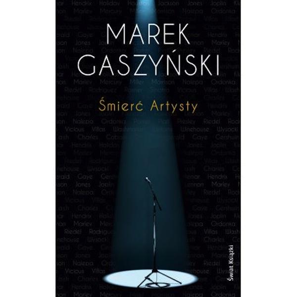 Marek Gaszyński Śmierć Artysty