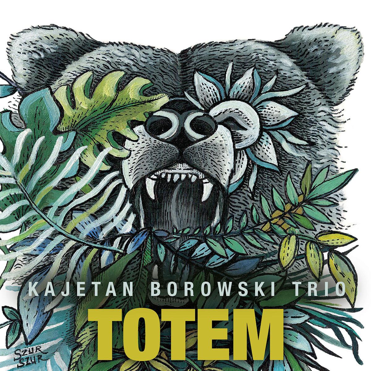 Kajetan Borowski Trio totem