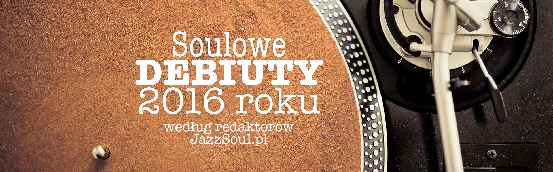 debiuty-soul-podsumowanie-2016