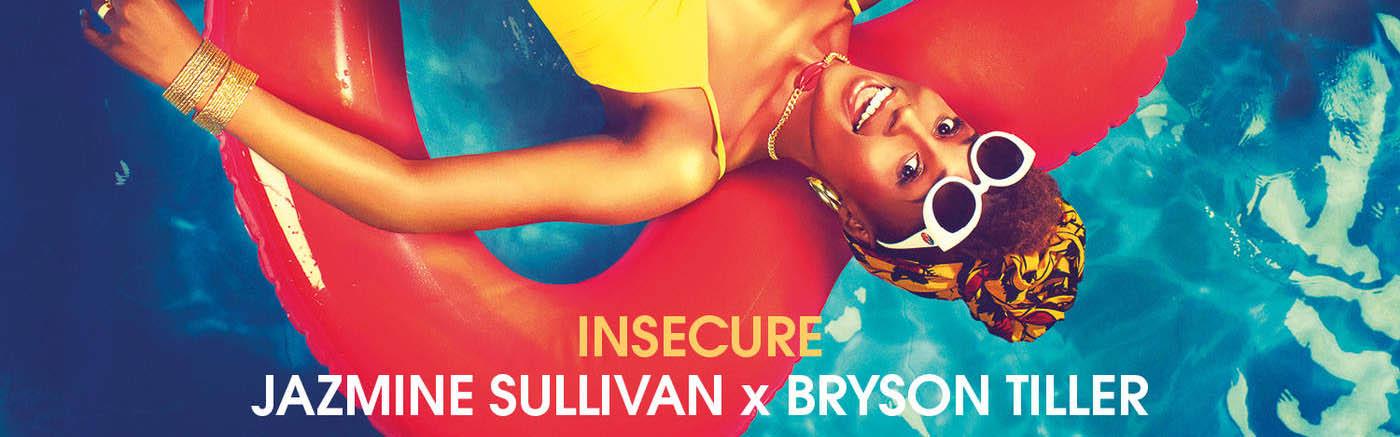 Jazmine Sullivan x Bryson Tiller - Insecure