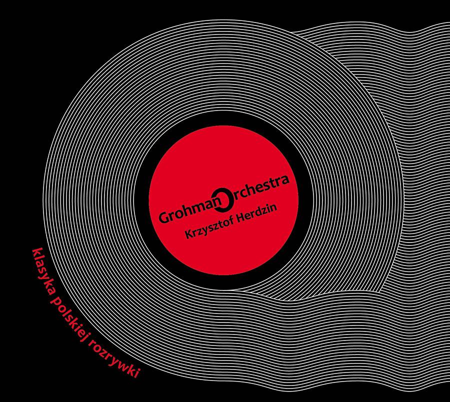 Grohman Orchestra & Krzysztof Herdzin