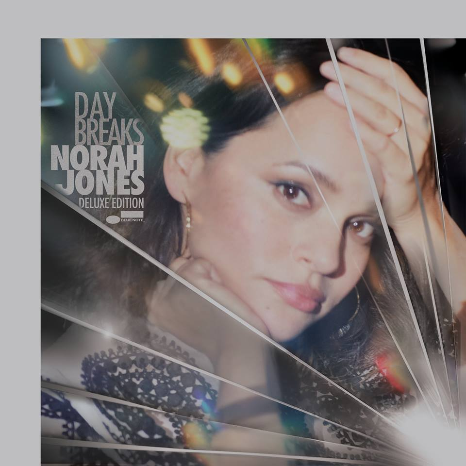 """Day Breaks"" Norah Jones"