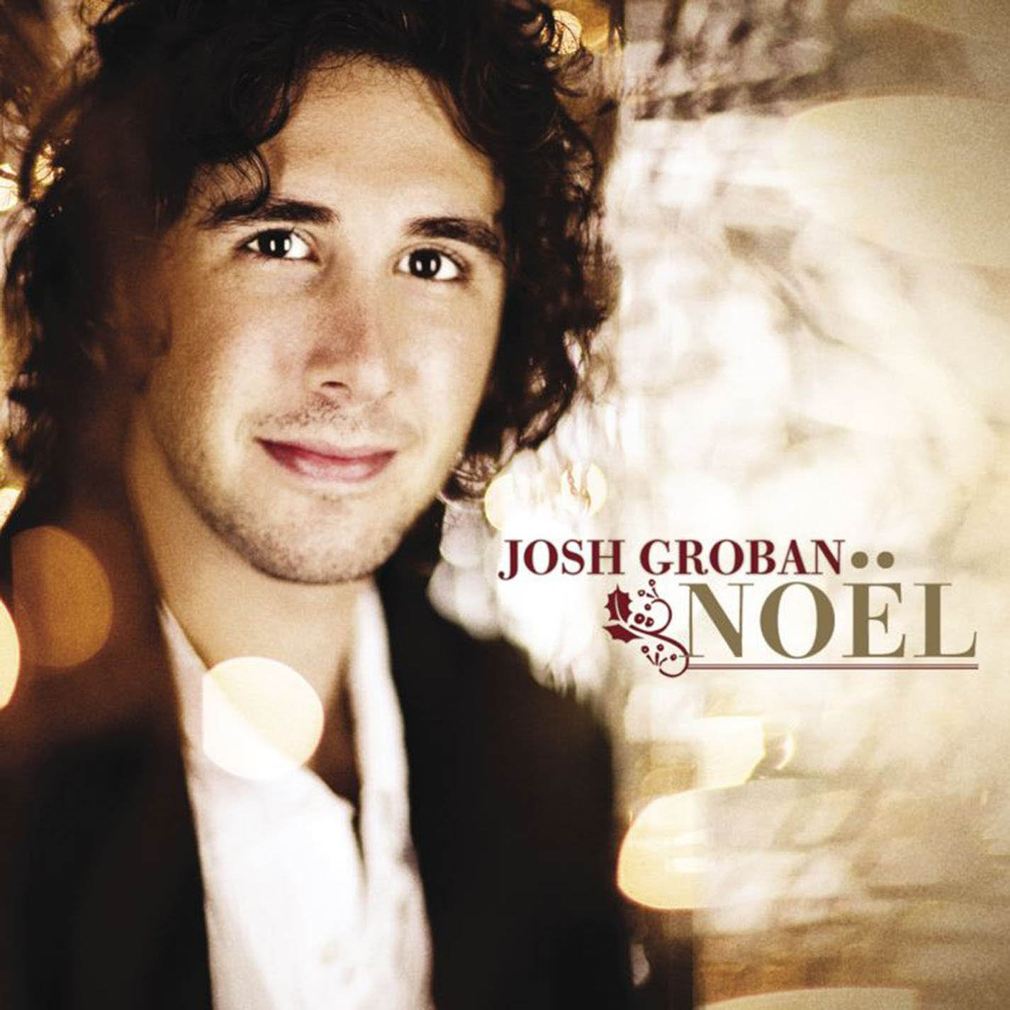 Josh Groban Noel (10th Anniversary Edition)