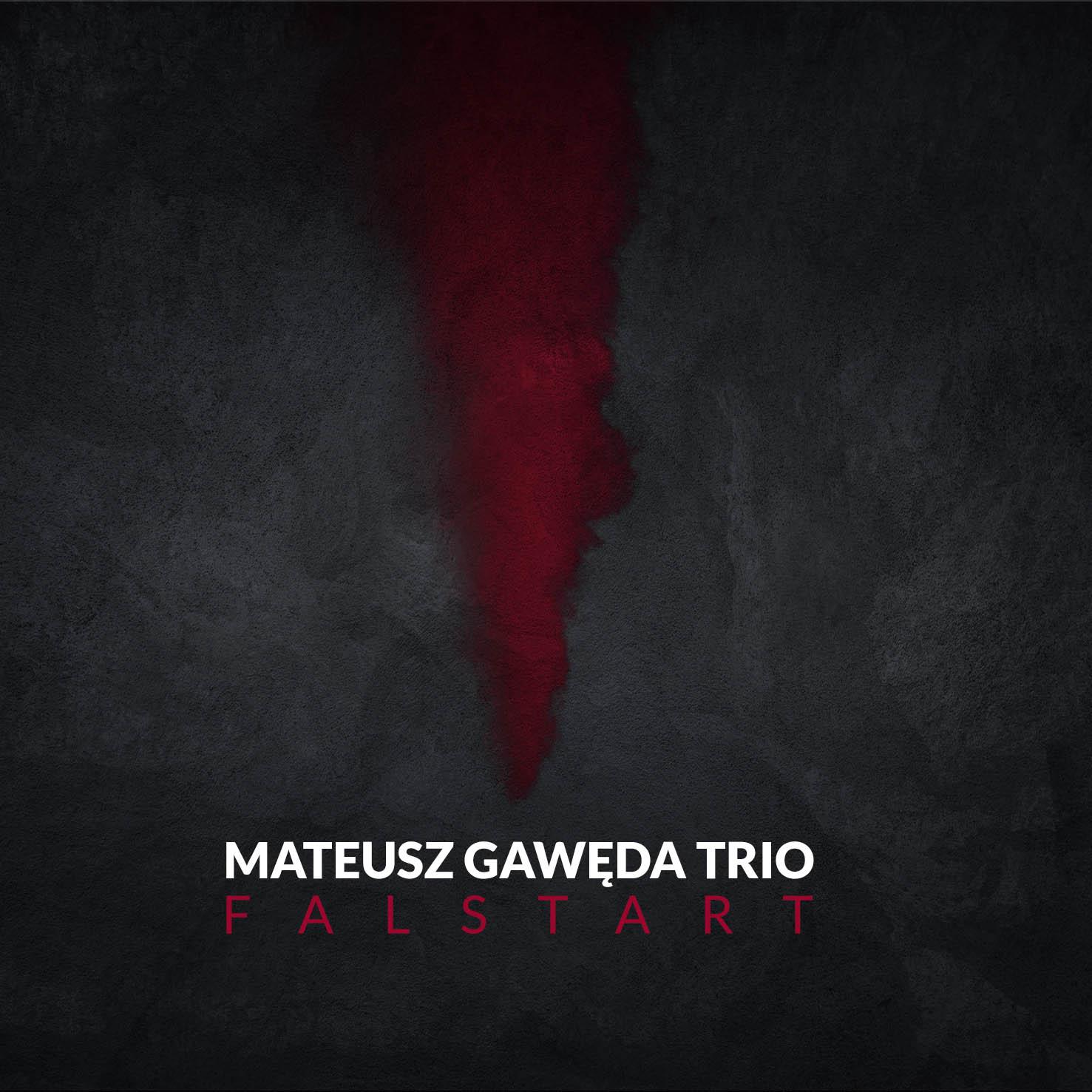 Mateusz Gaweda Trio Falstart cover