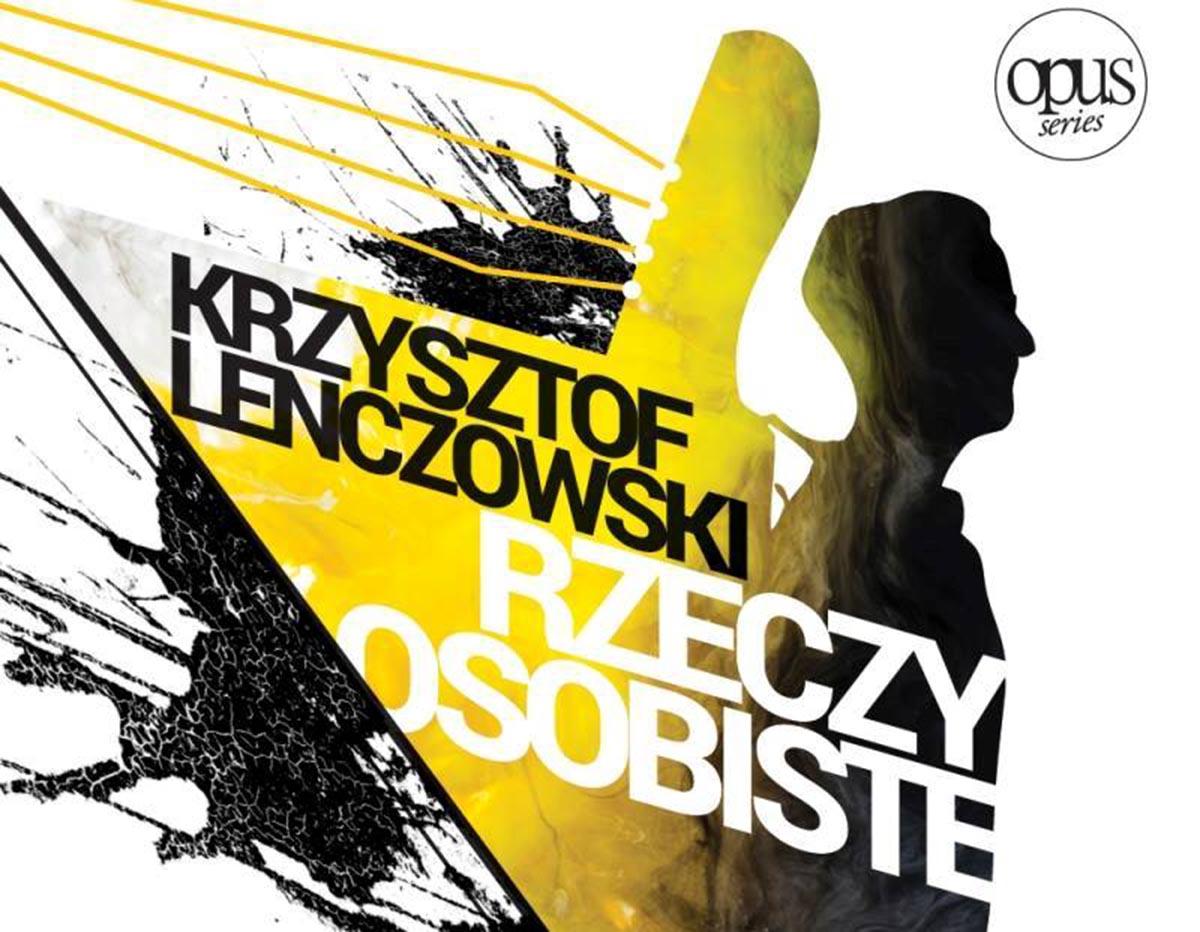 Krzysztof Lenczowski Rzeczy Osobiste